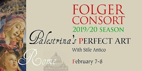 "Palestrina's ""Perfect Art"" tickets"
