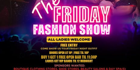 DJ Hennessy & Patron Presents: The Friday Nite Fashion Show at McFadden's tickets
