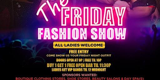 DJ Hennessy & Patron Presents: The Friday Nite Fashion Show at McFadden's