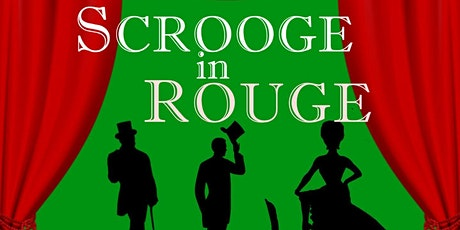 """""""Scrooge in Rouge"""" tickets"""