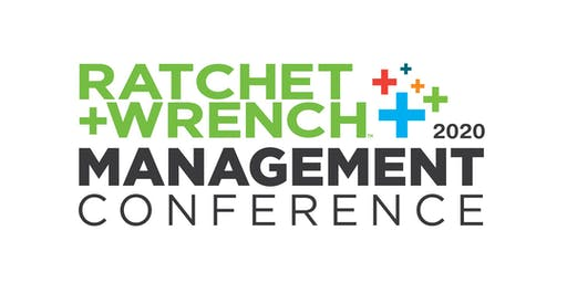 2020 Ratchet+Wrench Management Conference