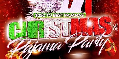 CHRISTMAS PAJAMA PARTY tickets