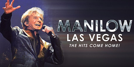 MANILOW: Las Vegas tickets