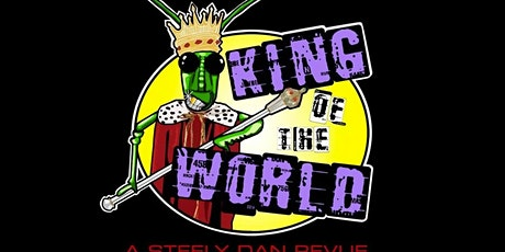 Steely Dan Tribute: King of the World tickets