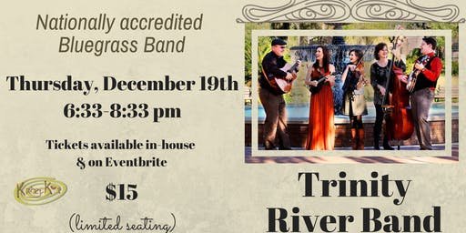 Bluegrass Night! with Trinity River Band