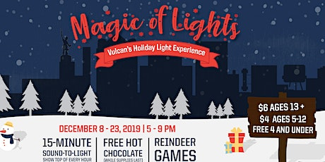 Magic of Lights: Vulcan's Holiday Light Experience Nightly Show tickets
