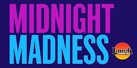 """Midnight Madness"" tickets"