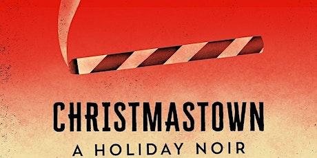 """Christmastown"" tickets"