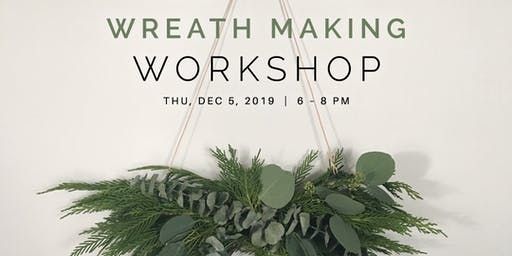 Wreath Making Workshop with Tied+True