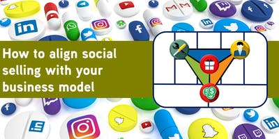 How to Align Social Selling with your Business Model