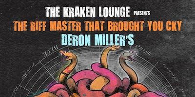 Deron Miller's 96 Bitter Beings Live @ The Kraken Lounge