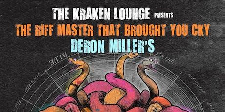 Deron Miller's 96 Bitter Beings Live @ The Kraken Lounge tickets