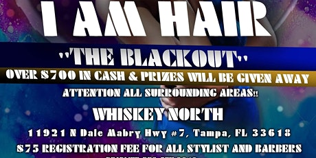 """IAM HAIR 5 """"THE BLACK OUT"""" tickets"""