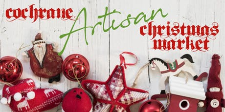 Cochrane Artisan Christmas Market tickets