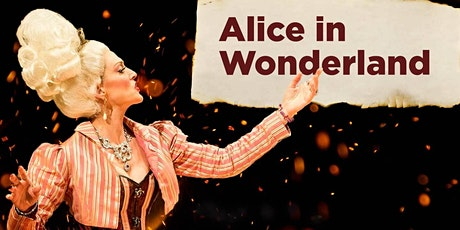 """Alice in Wonderland"" tickets"