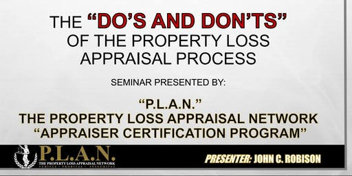 """The Do's And Don'ts of The Property Loss Appraisal Process Appraiser Certification Program"" Canton GA Campus"