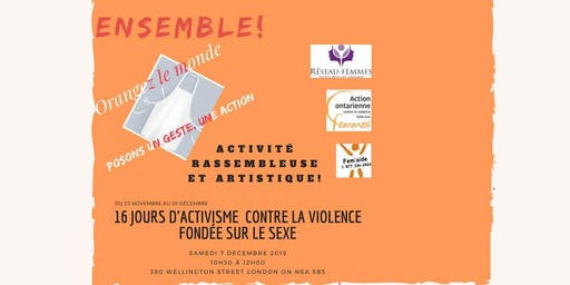 London: Activité rassembleuse & artistique, 16 jours d'activismes contre la violence, ouvert à toutes et à tous
