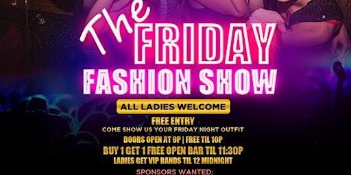 DJ Hennessy & Patron Present: The Friday Nite Fashion Show at McFadden's LV