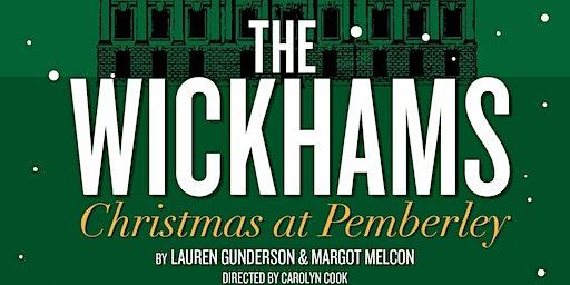 """The Wickhams: Christmas at Pemberley"""