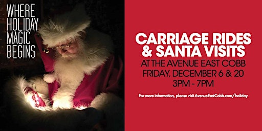 Carriage Rides and Visits with Santa