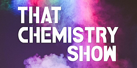 """""""That Chemistry Show - Holiday Special!"""" tickets"""