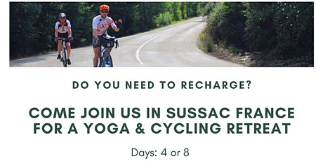 Cycling & Yoga Retreat in Rural France billets