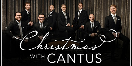 """Christmas with Cantus: """"Three Tales of Christmas"""" tickets"""