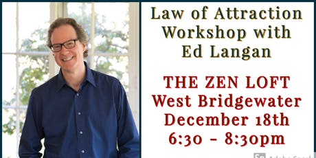 The Law of Attraction Workshop Ed Langan tickets