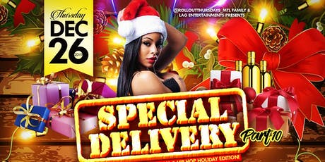 SPECIAL DELIVERY part.10 - The Soca Meets Dancehall Meets Hip Hop Party! tickets