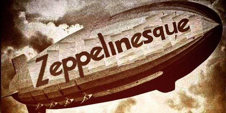 Zeppelinesque tickets