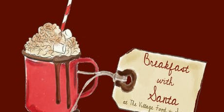 Breakfast With Santa - Christmas at The Village tickets