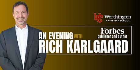 An Evening with Rich Karlgaard, Forbes Publisher and Author tickets