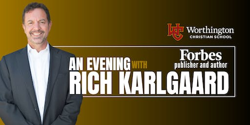 An Evening with Rich Karlgaard, Forbes Publisher and Author