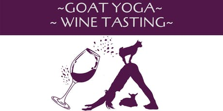 Goat Yoga-Wine Tasting tickets