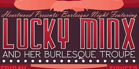 The Lucky Minx Burlesque Show tickets