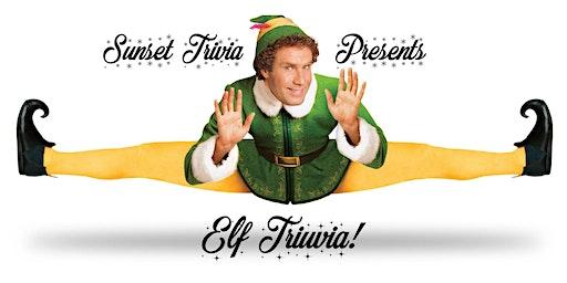 Elf Trivia! (Mission Beach)