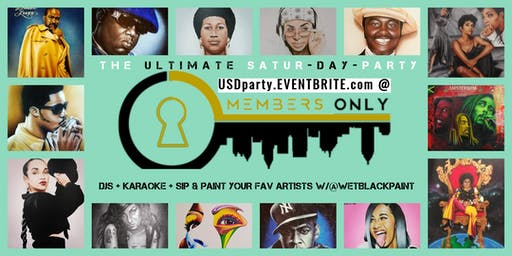 THE ULTIMATE SATUR-DAY-PARTY w/KARAOKE, SIP & PAINT + HAPPY HOUR SPECIALS