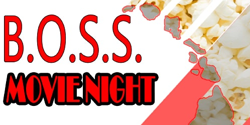 BOSS Movie Night