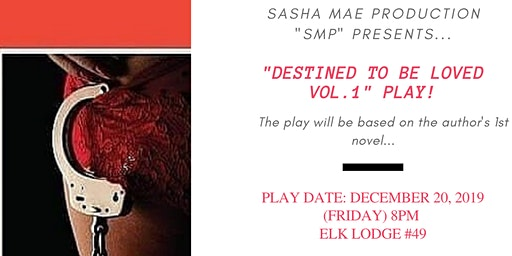 """""""Destined To Be Loved Vol.1"""" Play"""