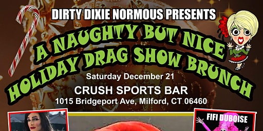 A NAUGHTY BUT NICE HOLIDAY DRAG SHOW BRUNCH