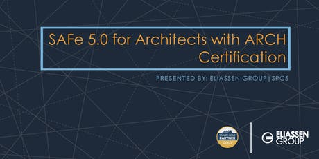 SAFe 5.0 for Architects with ARCH Certification - Columbus - August tickets