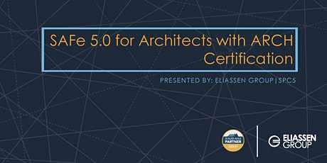 SAFe 5.0 for Architects with ARCH Certification - Reading/Boston - Sept tickets