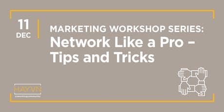 HAYVN WORKSHOP: Network Like a Pro, Marketing Series tickets