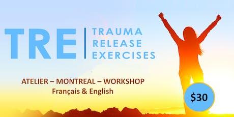 La Méthode TRE - Libérer les Traumas du corps - (Trauma Release Exercices) billets