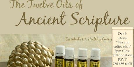 The Twelve Oils of Ancient Scripture tickets