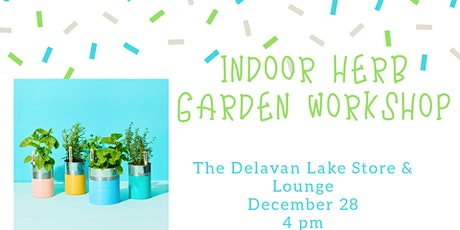 Indoor Herb Garden Workshop tickets