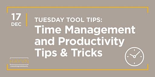 HAYVN WORKSHOP: Time Management & Productivity Tricks, Tuesday Tool Tips