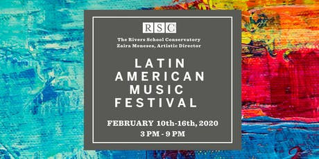 Latin American Music Festival at The Rivers School Conservatory tickets
