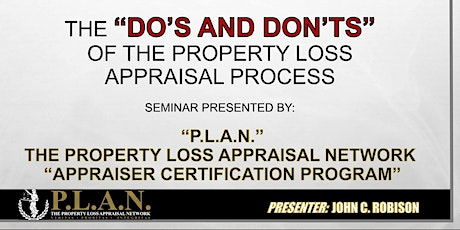 """The Do's And Don'ts of The Property Loss Appraisal Process Appraiser Certification Program"" Charlotte NC tickets"