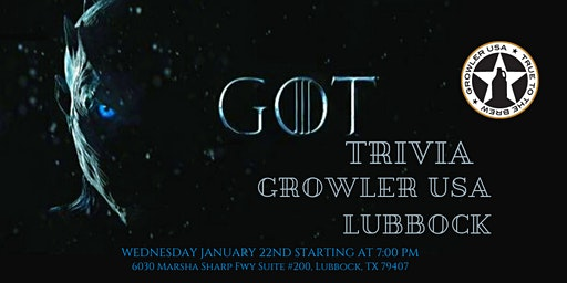 Game of Thrones Trivia at Growler USA Lubbock